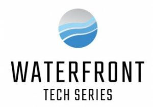 Waterfront Tech Series